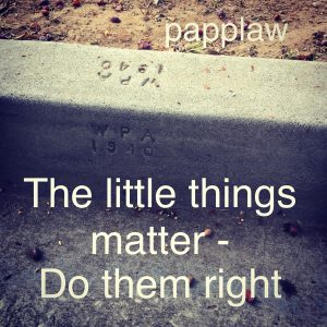 Little things Matter - papplaw